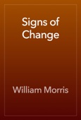 William Morris - Signs of Change artwork