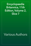 Encyclopaedia Britannica 11th Edition Volume 2 Slice 7