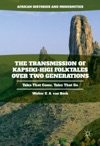 The Transmission Of Kapsiki-Higi Folktales Over Two Generations