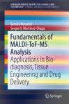Fundamentals Of MALDI-ToF-MS Analysis