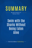 Summary: Swim with the Sharks Without Being Eaten Alive