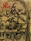 Rose For Miss Emily