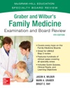 Graber And Wilburs Family Medicine Examination And Board Review Fourth Edition