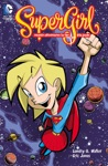 Supergirl Cosmic Adventures In The 8th Grade New Edition