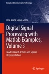 Digital Signal Processing With Matlab Examples Volume 3
