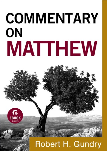 Commentary on Matthew Commentary on the New Testament Book 1