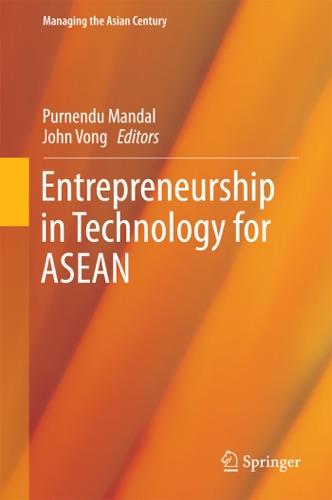 Entrepreneurship in Technology for ASEAN