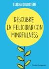 Descubre La Felicidad Con Mindfulness Edicin Mexicana