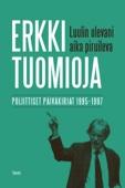 Veli-Pekka Leppänen & Erkki Tuomioja - Luulin olevani aika piruileva artwork