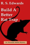 Build A Better Rat Trap