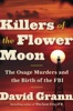 David Grann - Killers of the Flower Moon  artwork