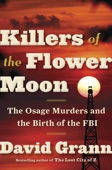 Killers of the Flower Moon - David Grann Cover Art