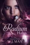 Radium Halos The Senseless Series 1