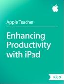 Enhancing Productivity with iPad iOS 9