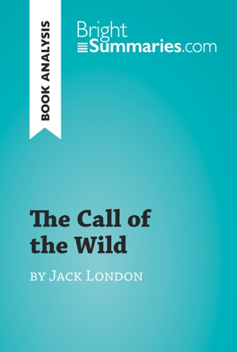 The Call of the Wild by Jack London Book Analysis