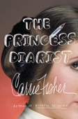 The Princess Diarist - Carrie Fisher Cover Art