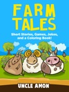 Farm Tales Short Stories Games Jokes And More