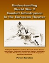 Understanding World War 2 Combat Infantrymen In The European Theater