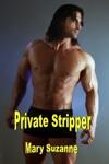 Private Stripper