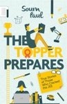 The Topper Prepares True Stories Of Those Who Cracked The JEE