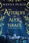 The Afterlife Of Alyx  Israel Dark Angel 6