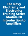 The Navy Electricity And Electronics Training Series Module 08 Introduction To Amplifiers