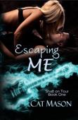 Cat Mason - Escaping Me bild