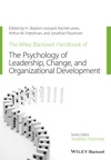 The Wiley-Blackwell Handbook Of The Psychology Of Leadership Change And Organizational Development