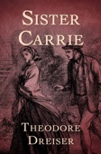 Theodore Dreiser - Sister Carrie  artwork