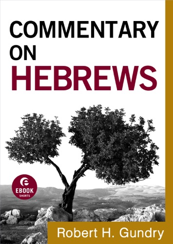 Commentary on Hebrews Commentary on the New Testament Book 15