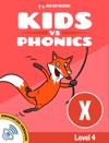 Learn Phonics X - Kids Vs Phonics