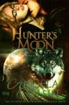 Hunters Moon The Crucible Series Book 6