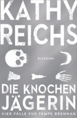 Kathy Reichs - Die Knochenjägerin Grafik