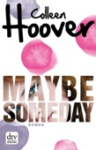 Colleen Hoover - Maybe Someday Grafik