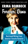Forever Erma