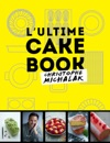 LUltime Cake Book