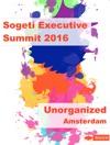 Unorganized - Executive Summit