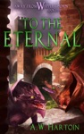 To The Eternal Away From Whipplethorn Book Five