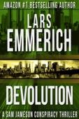 Devolution: A Sam Jameson Espionage and Suspense Thriller