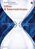 Oltre il biocentrismo