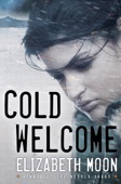 Cold Welcome - Elizabeth Moon Cover Art