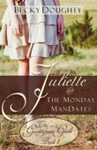 Becky Doughty - Juliette and the Monday ManDates  artwork