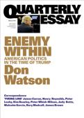 Quarterly Essay 63 Enemy Within