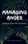 Managing Anger Lessons From The Ancient
