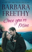 Barbara Freethy - Once You're Mine  artwork