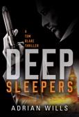 Deep Sleepers (A Tom Blake thriller - Book 1)