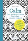 Calm Cum S-i Gseti Linitea Ntr-o Lume Stresant I Agitat