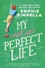 Sophie Kinsella - My Not So Perfect Life  artwork