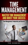 Time Management Master Time Management And Boost Your Success