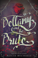 Alicia Michaels - Bellamy and the Brute artwork